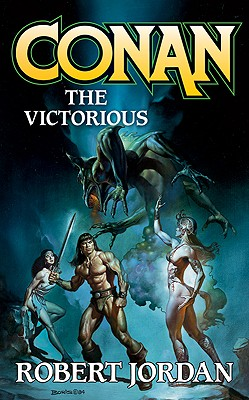 Conan the Victorious By Jordan, Robert