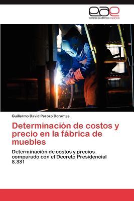 Determinacion de costos y precio en la fabrica de muebles for Muebles la fabrica precios